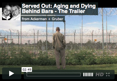 Documentary Served Out Aging and Dying Behind Bars