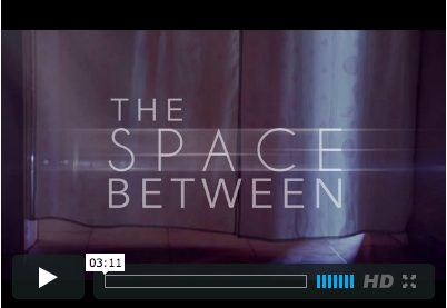 Documentary The Space Between
